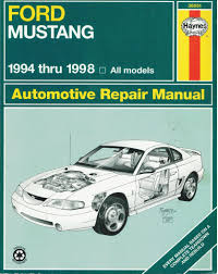 ford mustang 1994 to 1998 automotive repair manual haynes
