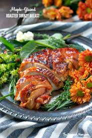 easy maple glazed roasted turkey breast the seasoned
