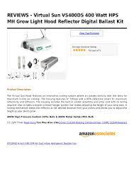 virtual sun grow light reviews virtual sun vs400 ds 400 watt hps mh grow light hood reflector digita