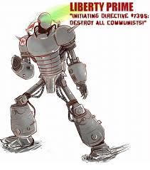 Liberty Prime Meme - liberty prime initiating directive 395 destroy all communists