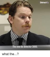 Lie Detector Meme - 25 best memes about maury lie detector meme creator maury