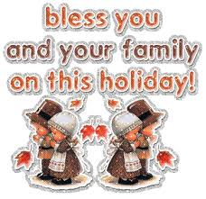 Happy Thanksgiving And Happy Holidays Bless You And Your Family On This Thanksgiving Happy