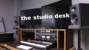 Audio Studio Desk by Setting Up The Studio Desk Youtube