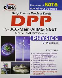 daily practice problem dpp sheets for jee main aiims neet physics