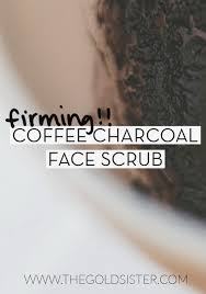 Scrub Inez diy coffee charcoal scrub the gold