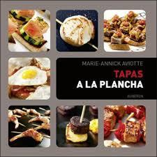 livre cuisine plancha tapas à la plancha broché annick aviotte philippe roy