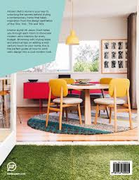 retro home interiors modern retro home mr jason grant collected by leeann yare