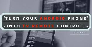 ir blaster android 3 ways you can use your android phone as tv remote without ir