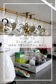 How To Turn An Ikea Grundtal Rail Into Something Glamorous Swoon - Kitchen cabinet rails