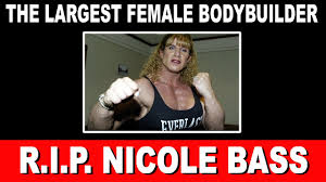 Bodybuilder Meme - the largest female bodybuilder nicole bass passed at 52 youtube