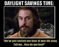 daylight savings time saving time princess bride meme and humor