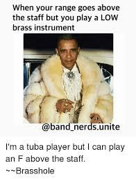 Tuba Memes - 25 best memes about low brass low brass memes
