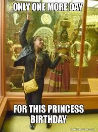 Princess Birthday Meme - only one more ayfh0j jpg