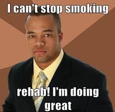 Rehab Meme - image 301447 successful black man know your meme