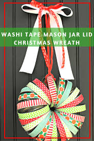 washi tape mason jar lid christmas wreath kicking it with kelly