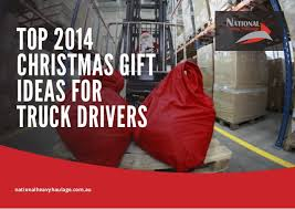 top 2014 gift ideas for truck drivers