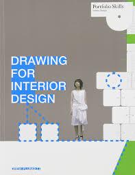 Interior Design Sketches Amazon Com Drawing For Interior Design Portfolio Skills