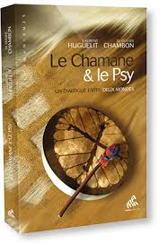 cuisine chambon le chamane le psy un dialogue entre deux mondes de laurent