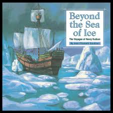 Henry Hudson Route Map by Beyond The Sea Of Ice The Voyages Of Henry Hudson Great
