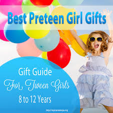 gifts for tween best girl gifts that are popular and trendy for 2017