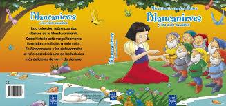 mis libros historias de la historia blancanieves y los siete enanitos mis primeros cuentos clasicos
