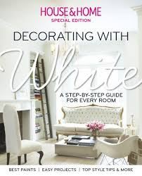 house u0026 home decorating with white magazine subscription 1