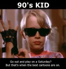 90s kid meme cartoons when i was a kid born 86 mainly 90 s