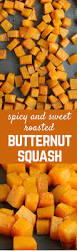 butternut squash for thanksgiving spicy sweet roasted butternut squash rachel cooks