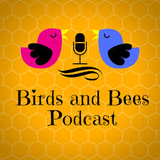 birds and bees podcast listen via stitcher radio on demand