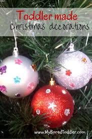 toddler made christmas decorations toddler christmas crafts
