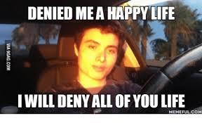 Denied Meme - denied mea happy life i will deny all ofyoulife memeful com