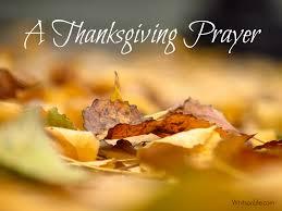 a prayer of thanksgiving thanksgiving thanksgiving