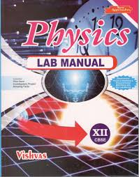 vishvas physics lab manual with practical notebook and mcq book