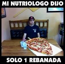 Meme Pizza - mi nutri祿logo dijo solo 1 rebanada de pizza dieta comedia