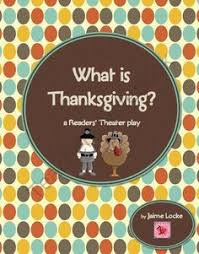 thanksgiving informative reader s theater thanksgiving and