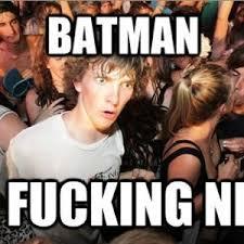 Holy Crap Meme - holy crap batman meme mne vse pohuj