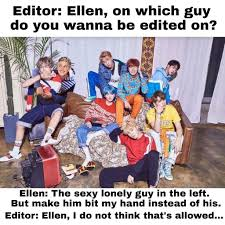 Photo Edit Meme - btsxellen meme ellen and bts s edit hm army memes amino
