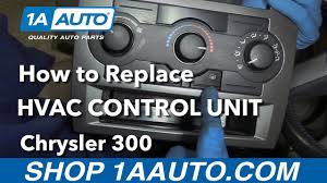 how to replace install hvac control unit 2006 chrysler 300 youtube