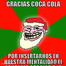 Memes Coca Cola - gracias coca cola por insertarnos en memes en quebolu