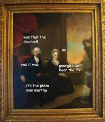 Old Painting Meme - george washington meme paintings 32 dose of funny