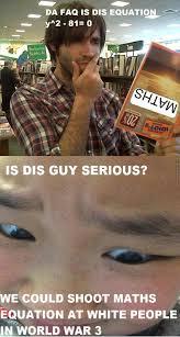 People Are Stupid Meme - white people stupid by naiasuzuki meme center