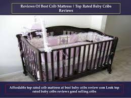 Top Crib Mattress Best Crib Mattress