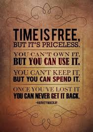 the one who says money is valuable has never ran out of time 30