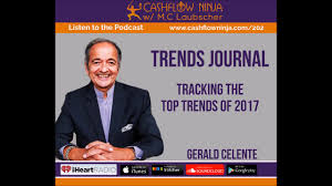 202 Gerald Celente Tracking The Top Trends Of 2017 Youtube