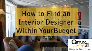 how to find an interior designer within your budget real estate