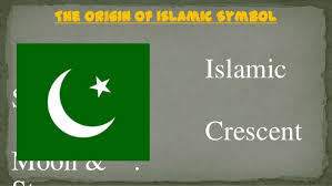 the origin of islamic symbol crescent moon and