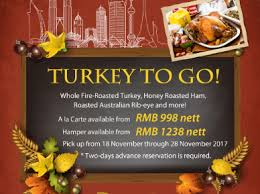 just in time for thanksgiving turkey to go at kerry hotel pudong