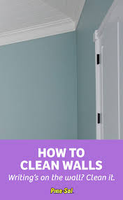 Clean Wall Stains by How To Clean Walls Pine Sol