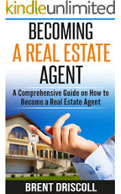 becoming a realtor amazon com how to become a real estate agent the ultimate guide