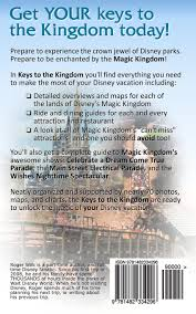 Map Of Magic Kingdom Orlando by Keys To The Kingdom Your Complete Guide To Walt Disney World U0027s